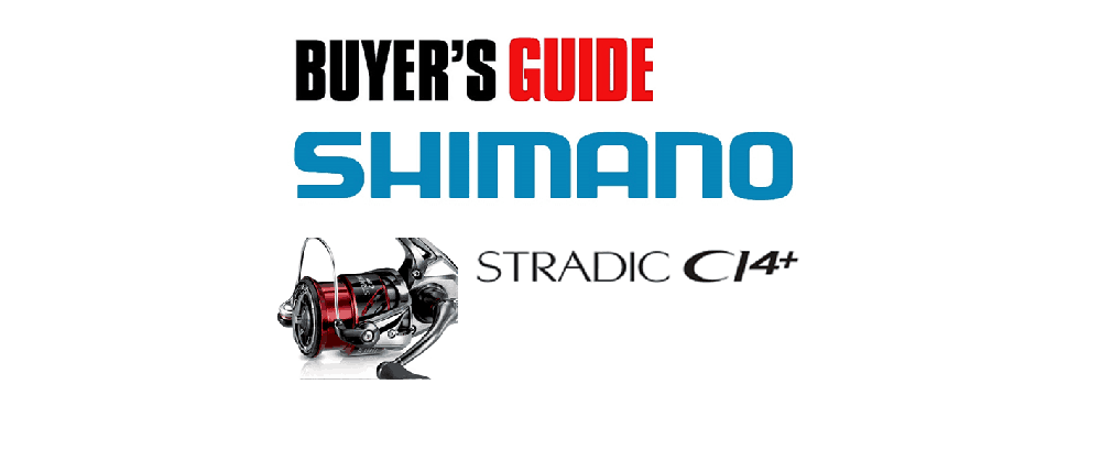 Shimano Stradic Ci4+ FB – Buyers Guide