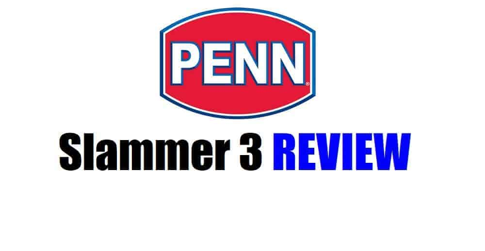 Penn Slammer 3 review