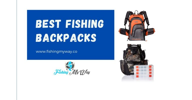 Best Fishing Backpacks – 2021 Buyers Guide