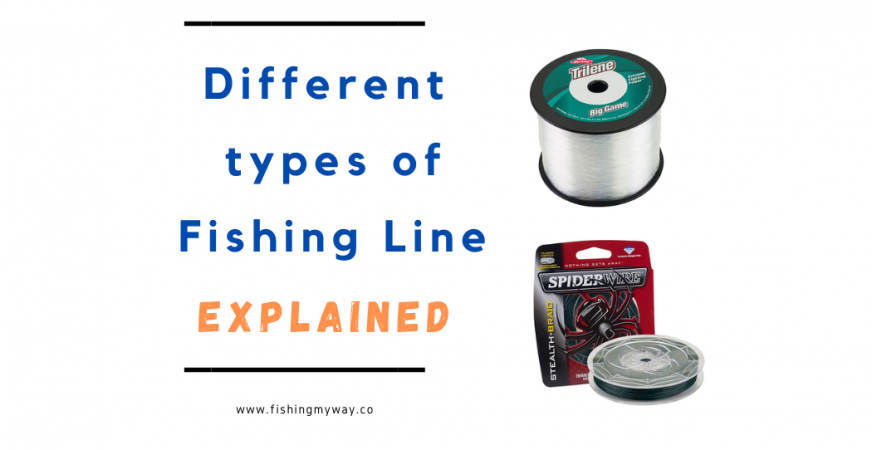 different types of fishing line